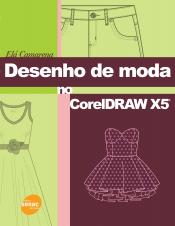 DESENHO DE MODA NO CORELDRAW X5 - 1