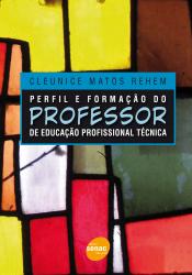 PERFIL E FORMAÇÃO DO PROFESSOR DE EDUCACAO PROFISSIONAL TÉCNICA