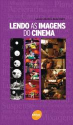 LENDO AS IMAGENS DO CINEMA - 1