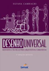 DESENHO UNIVERSAL : METODOS E TECNICAS PARA ARQUITETOS E URBANISTAS - 3ª