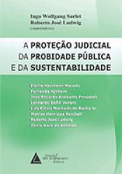 PROTEÇÃO JUDICIAL DA PROBIDADE PÚBLICA E DA SUSTENTABILIDADE, A