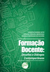 FORMAÇÃO DOCENTE - DESAFIOS E DIÁLOGOS CONTEMPORÂNEOS