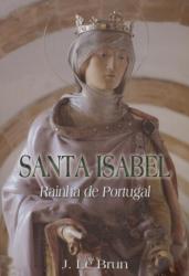 SANTA ISABEL - RAINHA DE PORTUGAL