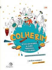 COLHERIM - RITMOS BRASILEIROS NA DANCA PERCUSSIVA DAS COLHERES - COM DVD