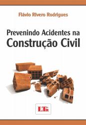 PREVENINDO ACIDENTES NA CONSTRUÇÃO CIVIL