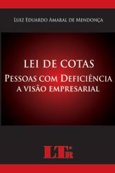 LEI DE COTAS - PESSOAS COM DEFICENCIA - A VISAO EMPRESARIAL - 1ª