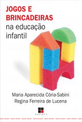 JOGOS E BRINCADEIRAS NA EDUCACAO INFANTIL