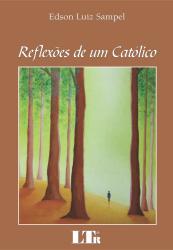 REFLEXOES DE UM CATOLICO