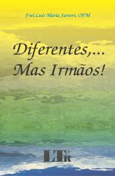 DIFERENTES.....MAS IRMAOS! - 1