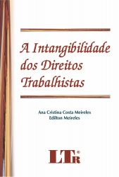 INTANGIBILIDADE DOS DIREITOS TRABALHISTAS, A - 1