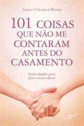 101 COISAS QUE NÃO ME CONTARAM ANTES DO CASAMENTO (EDIÇÃO DE BOLSO)