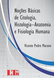 NOCOES BASICAS DE CITOLOGIA - HISTOLOGIA - ANATOMIA E FISIOLOGIA HUMANA - 1