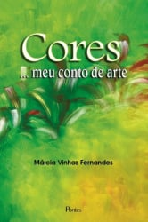 CORES - MEU CONTO DE ARTE