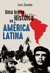 UMA BREVE HISTÓRIA DA AMÉRICA LATINA