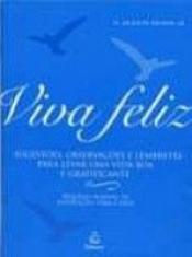 VIVA FELIZ - COL.FELICIDADE - 1