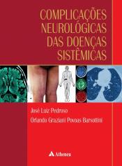 COMPLICAÇÕES NEUROLÓGICAS DAS DOENÇAS SISTÊMICAS