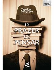 PRAZER DE PENSAR, O