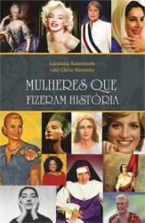 MULHERES QUE FIZERAM HISTORIA