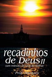 RECADINHOS DE DEUS - UM MINUTO DE ORACAO DIARIA