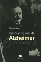HISTÓRIA DO MAL DE ALZHEIMER