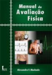 MANUAL DE AVALIACAO FISICA