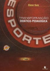 TRANSFORMACAO DIDATICO PEDAGOGICA DO ESPORTE