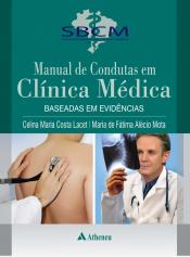 MANUAL DE CONDUTAS EM CLÍNICA MÉDICA - BASEADAS EM EVIDÊNCIAS