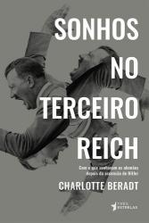 SONHOS NO TERCEIRO REICH