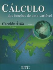 CÁLCULO DAS FUNÇÕES DE UMA VARIÁVEL VOL. 2