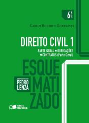 DIREITO CIVIL  ESQUEMATIZADO PARTE GERAL OBRIGAÇOES E CONTRATOS - VOLUME 01