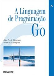 LINGUAGEM DE PROGRAMAÇÃO GO, A