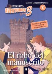 COLECCIÓN AVENTURAS PARA 3 - EL ROBO DEL MANUSCRITO