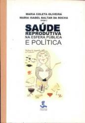 SAUDE REPRODUTIVA NA ESFERA PUBLICA E POLITICA