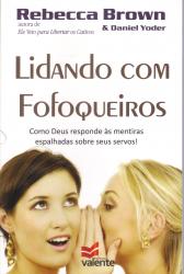 LIDANDO COM FOFOQUEIROS