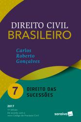 DIREITO CIVIL BRASILEIRO - VOLUME 07 - DIREITO DAS SUCESSÕES