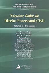 PRIMEIRAS LINHAS DE DIREITO PROCESSUAL CIVIL - PROCESSO I - VOLUME 02