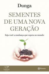 SEMENTES DE UMA NOVA GERAÇÃO