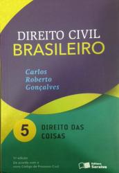 DIREITO CIVIL BRASILEIRO - VOL. 5 - DIREITO DAS COISAS - 11ª ED. 2016