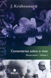 COMENTARIOS SOBRE O VIVER - BREVES TEXTOS - VOL.1