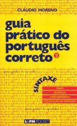GUIA PRÁTICO DO PORTUGUÊS CORRETO - SINTAXE - VOL. 3 - Vol. 471