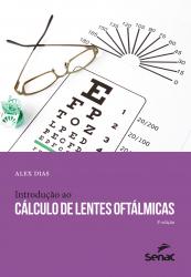 INTRODUÇÃO AO CÁLCULO DE LENTES OFTÁLMICAS