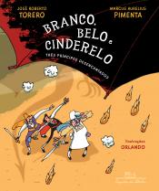 BRANCO, BELO E CINDERELO