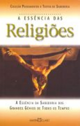 RELIGIOES, A ESSENCIA DAS - 1