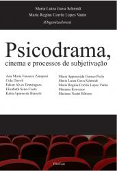 PSICODRAMA CINEMA E PROCESSOS DE SUBJETIVAÇÃO