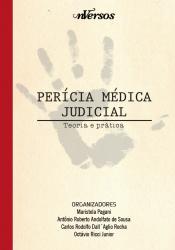 PERÍCIA MÉDICA JUDICIAL - TEORIA E PRÁTICA