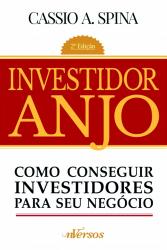 INVESTIDOR ANJO - COMO CONSEGUIR INVESTIDORES PARA SEU NEGÓCIO