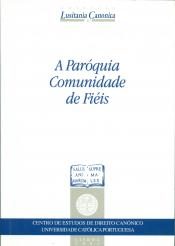 PAROQUIA COMUNIDADE DE FIEIS, A