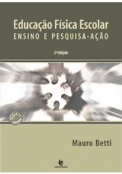 EDUCACAO FISICA ESCOLAR - ENSINO E PESQUISA-ACAO