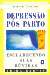 GUIAS ÁGORA - DEPRESSÃO PÓS PARTO