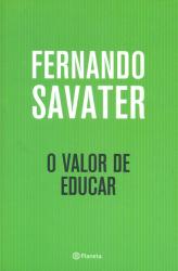 VALOR DE EDUCAR, O